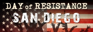 San Diego Day of Resistance
